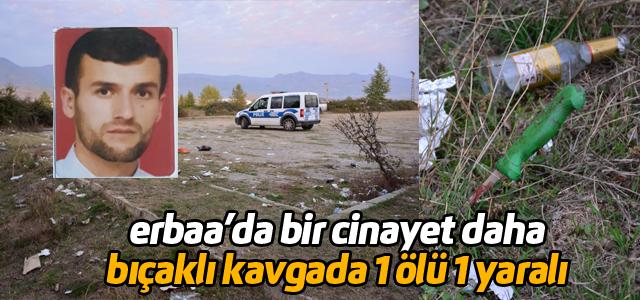 Erbaa'da bıçaklı kavga: 1 Ölü, 1 yaralı