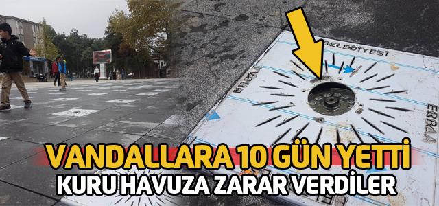 Şehir Vandallarına 10 gün yetti