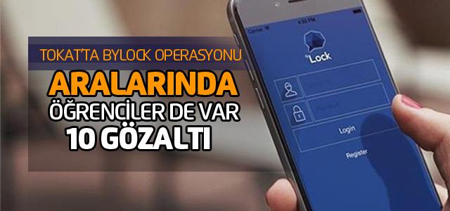 Tokat'ta 'ByLock' operasyonu: 10 gözaltı