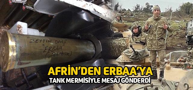 Afrin'den Erbaa'ya tank mermisi ile selam gönderdi