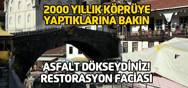 Tarihi Leylekli Köprüye bakın ne yaptılar!