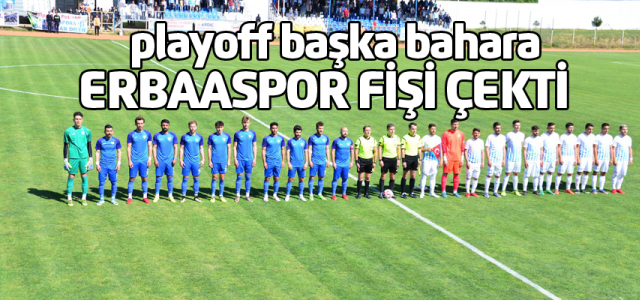 Erbaaspor evinde 2-3 kaybetti