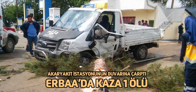 Erbaa'da kamyonet akaryakıt istasyonunun duvarına çarptı: 1 ölü