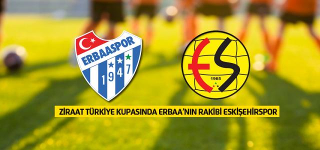 Erbaaspor Eskişehirspor ile eşleşti