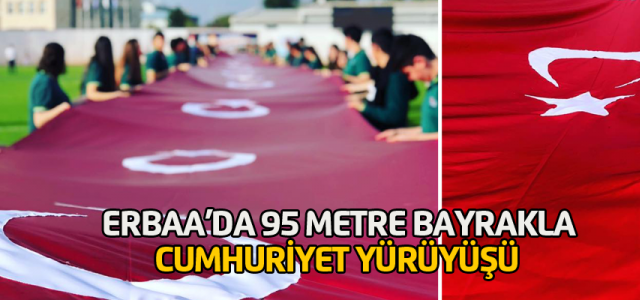 Erbaa'da 95 metre uzunluğunda Türk Bayrağı ile Cumhuriyet Yürüyüşü