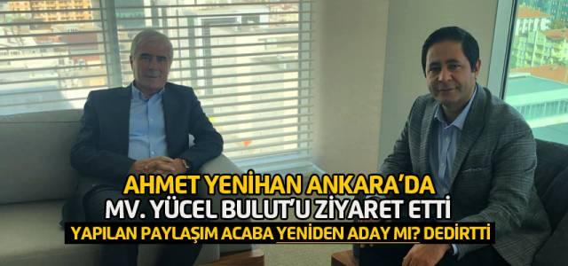 Ahmet Yenihan 2019'da yeniden aday mı?