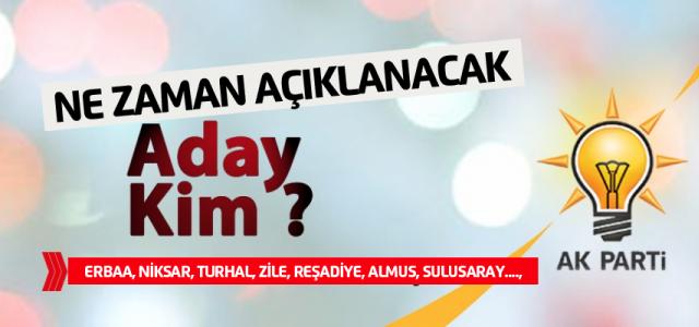 Erbaa'da AK Parti'nin adayı kim? Ne zaman açıklanacak?