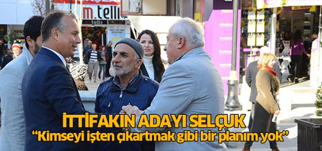 Murat Toycan Selçuk: Kimseyi işten çıkartmak gibi bir planım yok