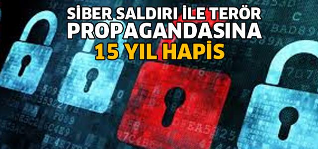 Siber saldırı ile terör propagandası yapan 7 sanığa 15'er yıl hapis cezası