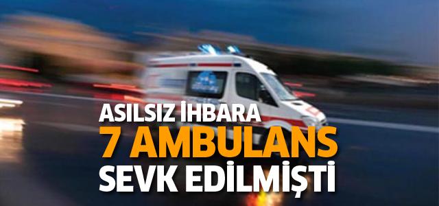 7 ambulansın sevk edildiği asılsız kaza ihbarına suç duyurusu