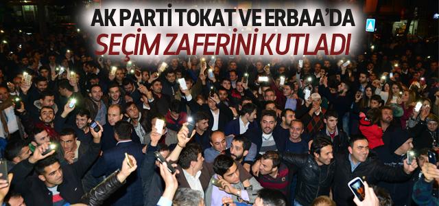 AK Parti'nin Tokat ve Erbaa'da Seçim Zaferi Kutlaması
