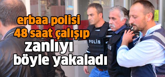 Erbaa polisi zanlıyetı nasıl yakaladı?