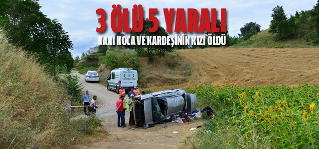 Erbaa'da feci kaza 3 ölü 5 yaralı