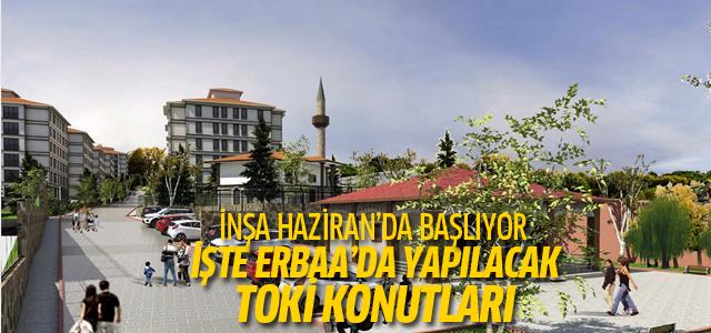 Erbaa'da yapılacak 224 TOKİ konutunun inşası Haziran'da başlayacak