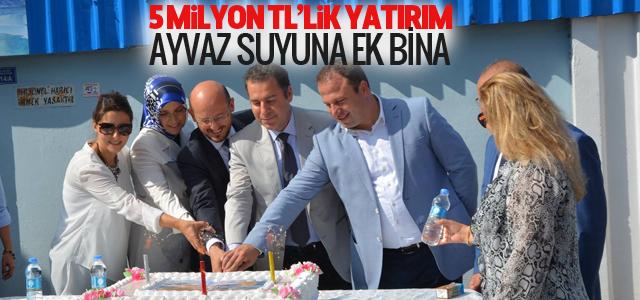 Niksar Ayvaz Suyu Fabrikası'na 5 Milyon TL'lik Yatırım