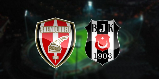 Skenderbeu Beşiktaş maçı hangi kanalda saat kaçta?