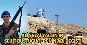 Ali Sezai Yalçın'ın şehit düştüğü Akil Tepesi, 'Albayrak Tepesi' oldu