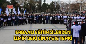 Erbaalı Eğitimcilerden Okul Müdürünün öldürülmesine tepki
