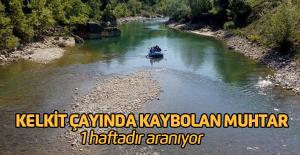 Kelkit Çayı'nda Kaybolan Muhtara 1 Haftadır Ulaşılamadı