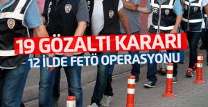 12 ilde FETÖ'nün askeri mahrem yapılanmasına yönelik operasyon