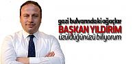 Başkan Yıldırım'dan Gazi Bulvarı Açıklaması