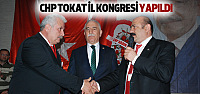 CHP Tokat İl Kongresi Yapıldı
