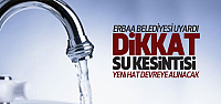 Dikkat! Erbaa'da 24 Saatlik Su Kesintisi
