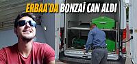 Erbaa'da 26 yaşındaki genç bonzai kurbanı