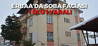 Erbaa'da soba zehirlenmesi: 1 ölü