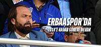 Erbaaspor'da Başkan Bülent Uzun 2018'e...