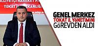 Genel Merkez MHP Tokat İl Başkanı ve Yönetimini Görevden Aldı