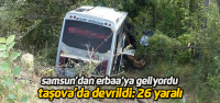 Samsun'dan Erbaa'ya gelen yolcu midibüsü...