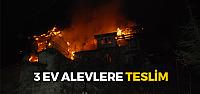 Tokat'ta 3 ev alevlere teslim oldu