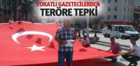 Tokat'ta Gazeteciler Terör Olaylarını Protesto Etti