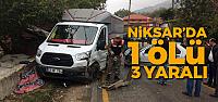 Tokat'ta trafik kazası: 1 ölü, 3 yaralı