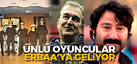 Ünlü oyuncular 21 Şubat'ta Erbaa'da