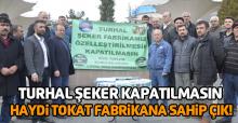 Şeker fabrikasının özelleştirilmemesi için imza kampanyası başlatıldı