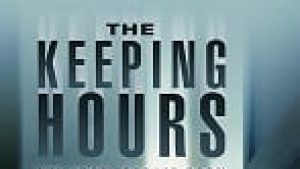 The Keeping Hours Filmi