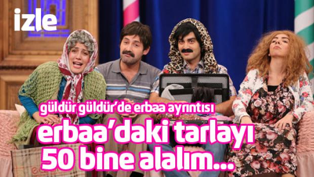 Güldür Güldür Show'da Erbaa ayrıntısı