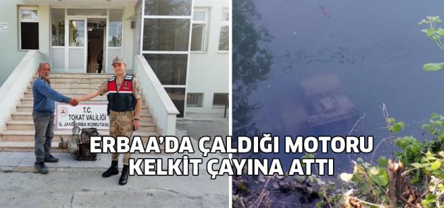 Hırsız Erbaa'da çaldığı su motorunu Kelkit Çayına attı