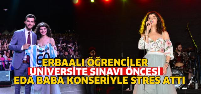 Erbaalı öğrenciler sınav stresini Eda Baba ile attı