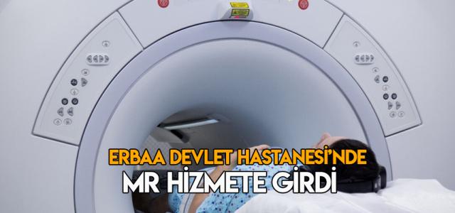 Erbaa Devlet Hastanesi'nde MR cihazının kurulumu tamamlandı