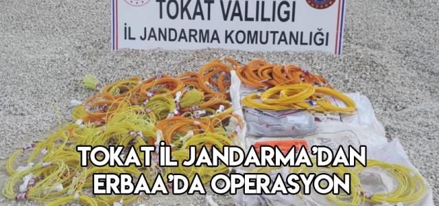 Tokat İl Jandarma'dan Erbaa'da operasyon