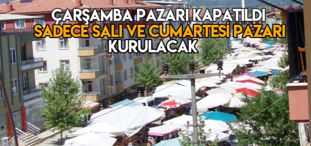 Erbaa'da Çarşamba pazarı kapatıldı