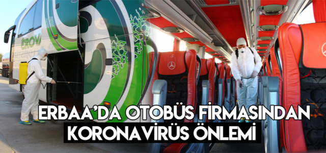 Erbaa'daki otobüs firmasından koronavirüs önlemi