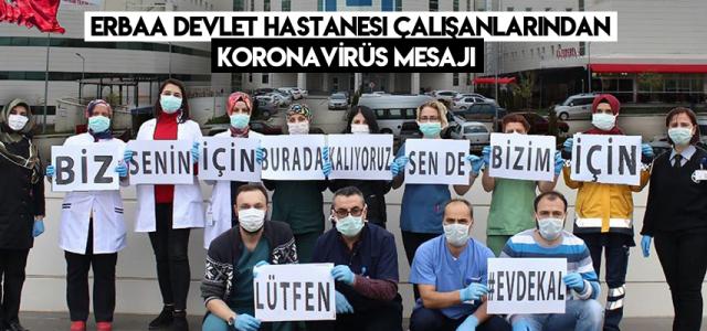 Erbaa Devlet Hastanesi çalışanlarından vatandaşlara koronavirüs mesajı