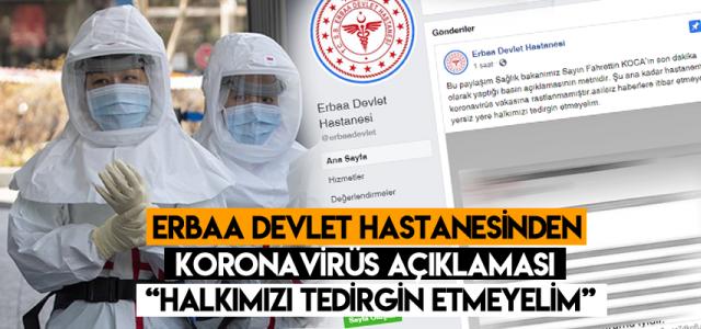 Erbaa Devlet Hastanesi'nden koronavirüs açıklaması