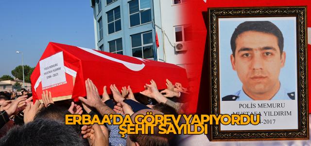 Polis Memuru Mustafa Yıldırım şehit sayıldı