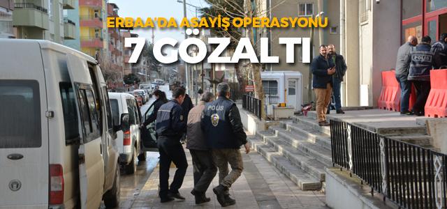 Erbaa'da polisin asayiş operasyonu: 7 gözaltı