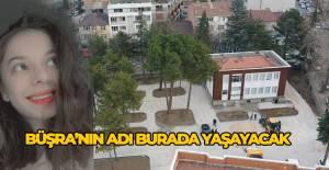 Yorgun mermi kurbanı Büşra'nın adı sanat atölyesinde yaşayacak